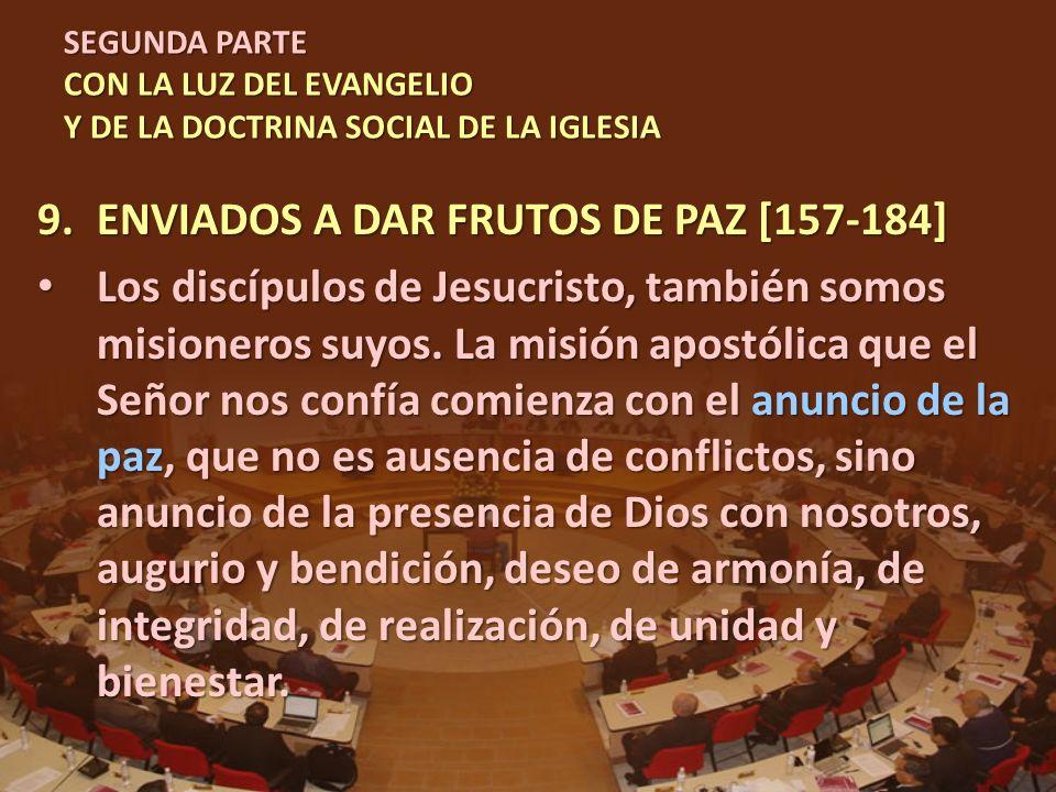 ENVIADOS A DAR FRUTOS DE PAZ [157-184]